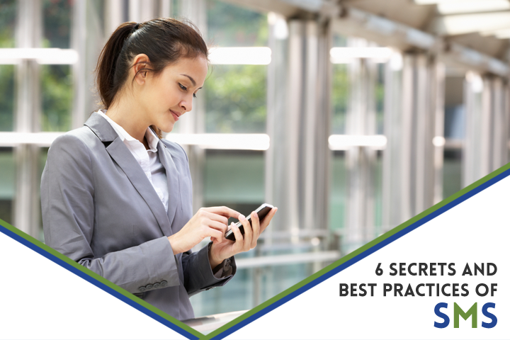 6 Secrets and Best Practices of SMS
