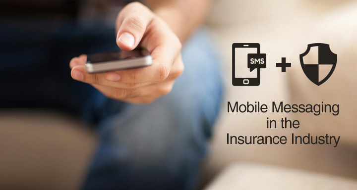Mobile Messaging in the Insurance Industry
