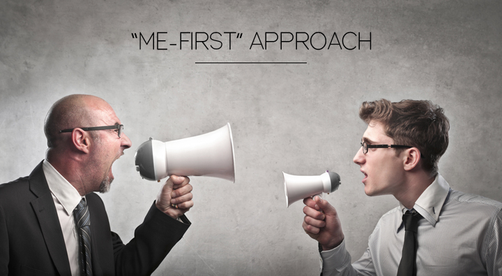 Me-First Approach
