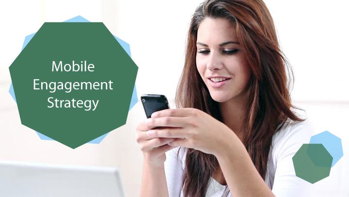 Mobile Engagement Strategy