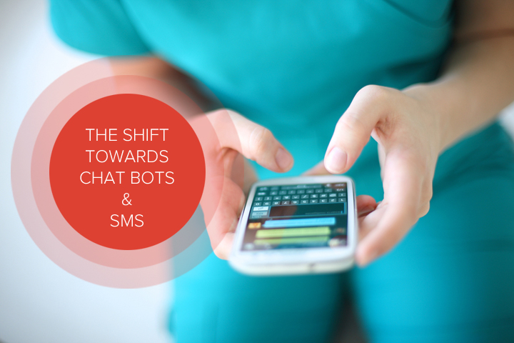 The shift towards chat bots and SMS.