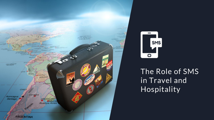 The role of SMS in travel and hospitality