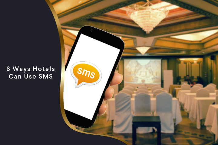 6 ways hotels can use SMS