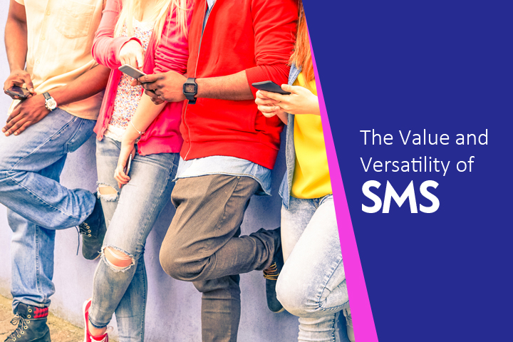 The value and versatility of SMS