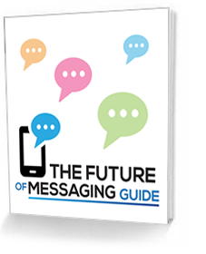 The Future of Messaging E-Book
